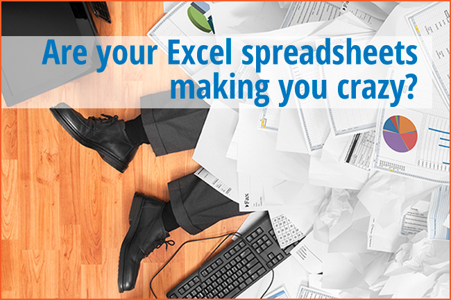 Are your Excel spreadsheets making you crazy?